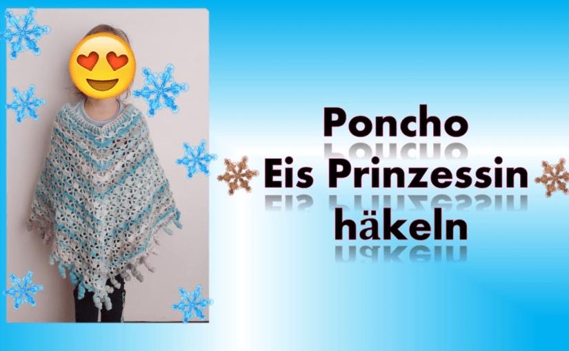 """Mädchen Poncho """"Eis Prinzessin"""" häkeln"""
